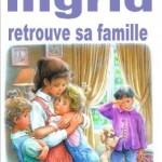 Ingrid retrouve sa famille