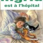 Ingrid est à l'hôpital