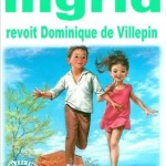 Ingrid revoit Dominique de Villepin
