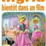 Ingrid bientôt dans un film